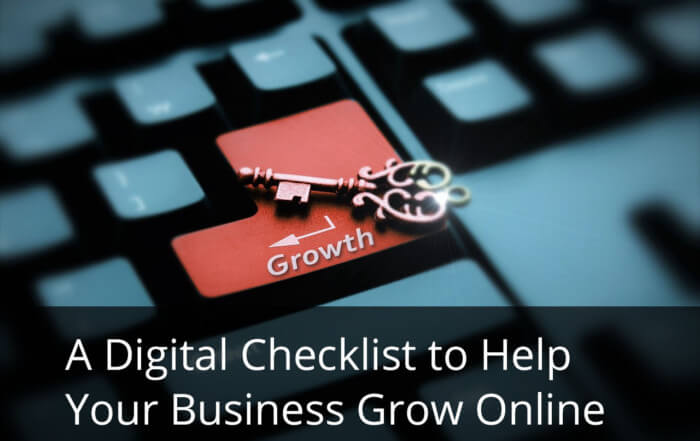 A Digital Checklist to Help Your Business Grow Online