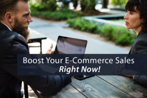 boost your ecommerce sales now